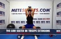 Oturarak Çift Kol Dambıl Triceps Açma – Evde Kol Kası Geliştirme Hareketleri